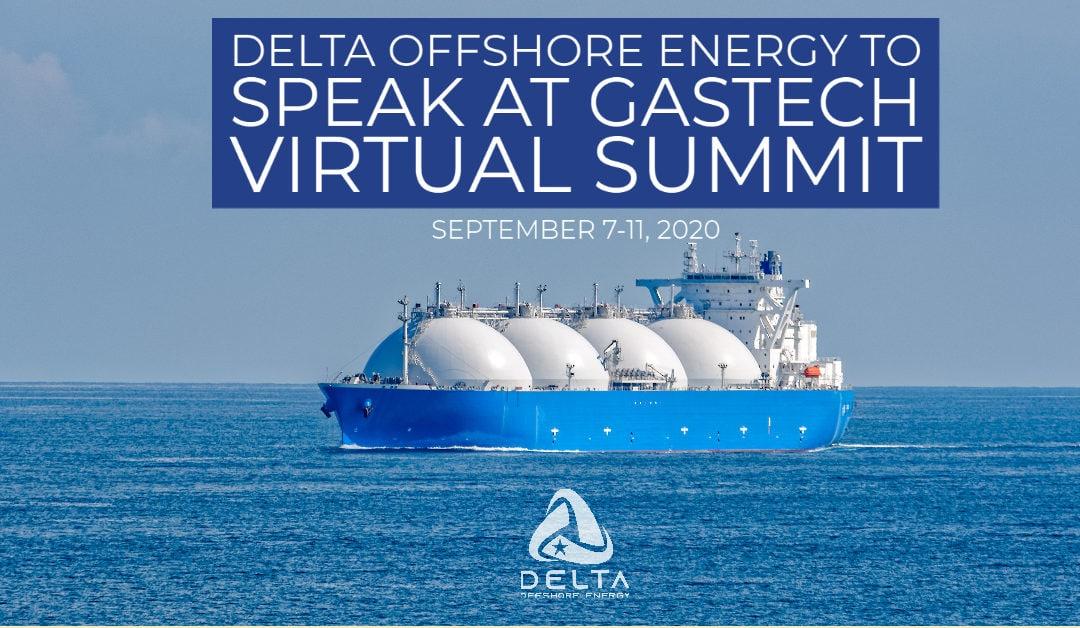 Delta Offshore Energy To Speak At Gastech Virtual Summit